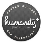 Humanity+ @Melbourne 2012 | KurzweilAI | Singularity-Pass (English) | Scoop.it