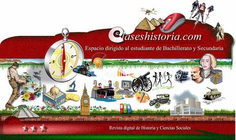 Claseshistoria. Espacio dirigido al estudiante de Bachillerato y Secundaria | Gestores del Conocimiento | Scoop.it