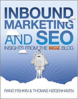 Inbound Marketing and SEO: Insights from the MOZ blog [Book Review] - Fourth Source | Digital Marketing | Scoop.it