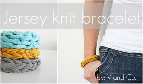 V and Co.: V and Co how to: jersey knit bracelet | Market Day Ideas | Scoop.it