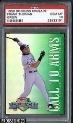 1998 Donruss Crusade Frank Thomas Green 217/250 PSA 10 GEM MINT POP 4 | The Hottest PSA 10 Sports Cards on eBay | Scoop.it