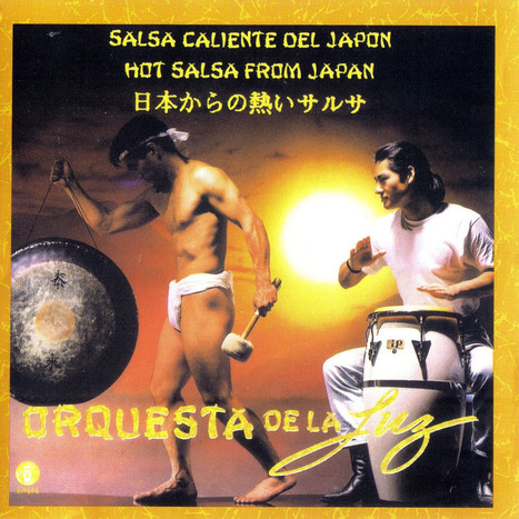 La Orquesta De La Luz, Salsa From Japan | WORLDMUSIC NEWS | Scoop.it