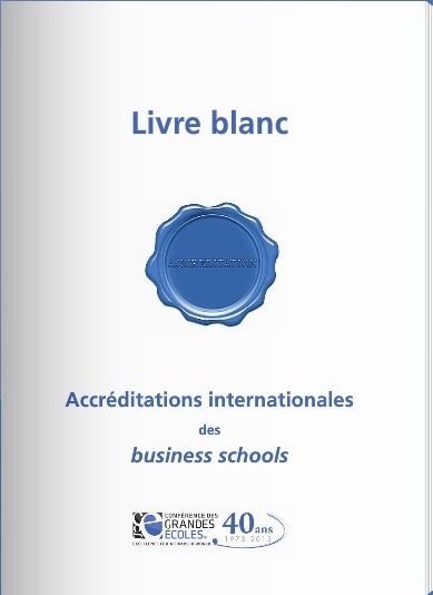 Conférence des Grandes Ecoles - Accréditations internationales des business schools | Time to Learn | Scoop.it