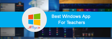 10 of the best Windows App for Teachers - NSays.in | DailyBuzzes | Scoop.it