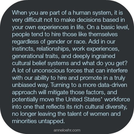 Big Data for HR: Can Predictive Analytics Help Decrease Discrimination in the Workplace? I Anne Loehr | Entretiens Professionnels | Scoop.it