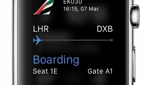 Emirates ready for timely launch of its app for Apple Watch | Open Mind & Open Heart | Scoop.it