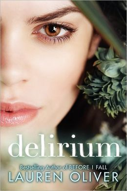 Delirium by Lauren Oliver | Holmes Library | Scoop.it