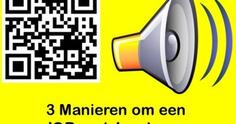 Edu-Curator: 3 Manieren om een 'QR code' met een gesproken tekst te maken - 1 | Edu-Curator | Scoop.it