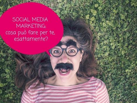 Social Media Marketing: cosa può fare per te, esattamente? - IM Evolution Blog   Web Marketing   Scoop.it