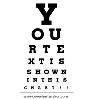 Custom Eye Chart Maker | Thinking Literacy | Scoop.it