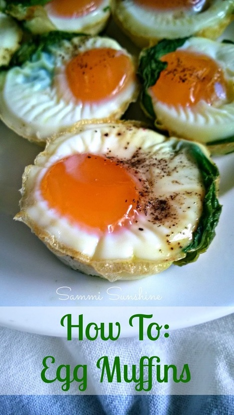 Sammi Sunshine: How To Make Egg Muffins   Sammi Sunshine   Scoop.it