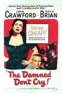 The Damned Don't Cry (1950) | Classic Movies | Scoop.it