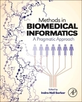 Methods in Biomedical Informatics, 1st Edition | Indra Neil Sarkar | ISBN 9780124016781 | Health and Biomedical Informatics | Scoop.it