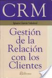 García, I. (s.f.). CRM Gestión de Relación con los clientes. España: Fundación Confemetal. | Telemercadeo | Scoop.it