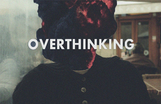 How To Stop Overthinking - 9 Simple Habits