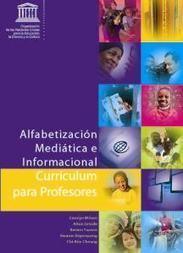 Alfabetización Mediática e Informacional Curriculum para profesores | TICE Tecnologías de la Información y la Comunicación en Educación | Scoop.it