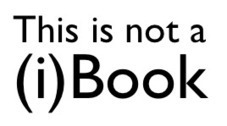 Do Not Use iBooks Author to Author an iBook | Ebooks, interactive iBooks & iBooks Author | Scoop.it