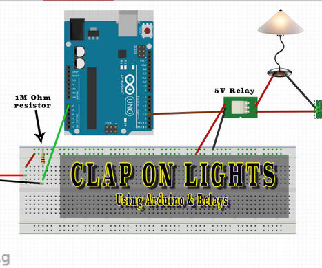 Arduino Clap-On Lights - Introduction to Relays | Raspberry Pi | Scoop.it