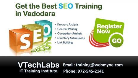 Online SEO Training for IT Students in Vadodar | VTechLabs | Scoop.it