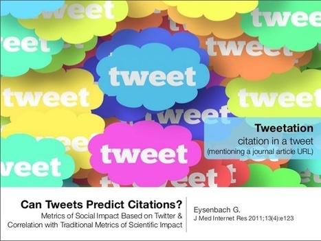 ¿Los tweets pueden predecir las citas? Métricas de impacto social basado en Twitter y correlación con los parámetros tradicionales de impacto científico. | Las Tics y las ciencias de la informacion | Scoop.it
