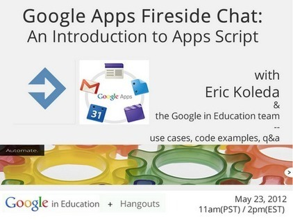 Google in Education - Google+ - Interested in automating processes within Google Apps Script? | Google Apps Script | Scoop.it