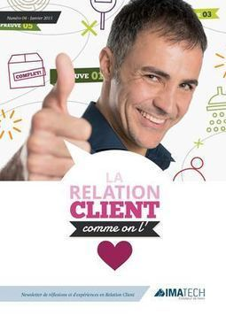 Newsletter n°4 IMATECH | La Relation Client comme on l'aime | Scoop.it