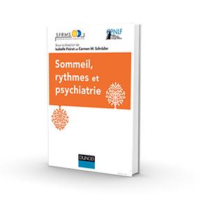 Rapport Sommeil et Psychiatrie - SFRMS | Chronobiologie et lumière - chronobiology and light | Scoop.it
