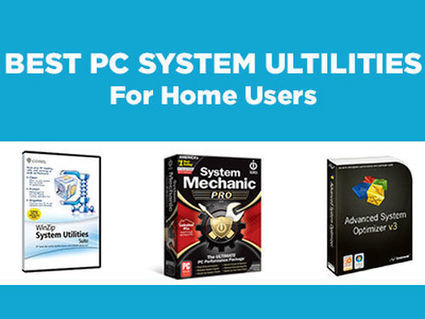 Best PC System Utilities Software for Home Users - Tom's Guide | Science and Technology | Scoop.it