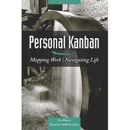 Personal Kanban: Mapping Work | Navigating Life | Kanban Works | Scoop.it