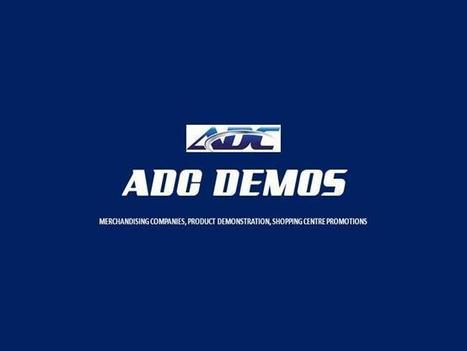 ADC Demos Offering Excellent Service for Making the Product Popula..   ADC Demos   Scoop.it