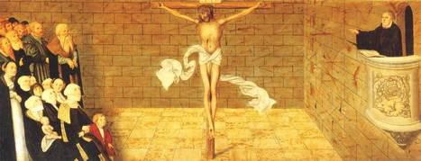 Blog Chrétien Protestant: Dimanche de la Réformation | croyance chrétienne | Scoop.it