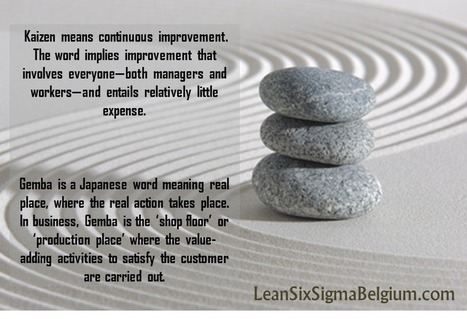 Gemba Kaizen as a Low Cost Approach to Management - Lean Six Sigma Belgium | Creativity, innovation and team building. | Scoop.it