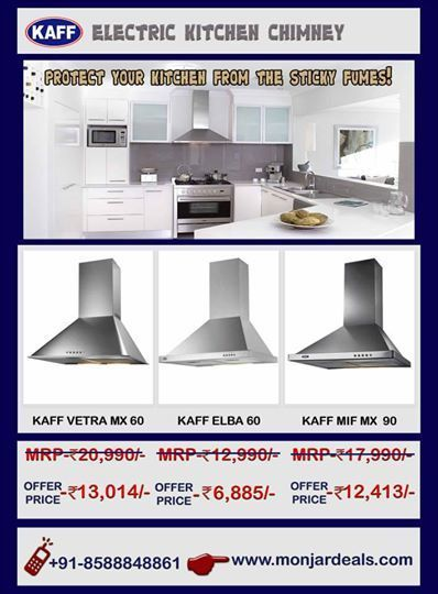The Kaff Chimney for Kitchens a Necessity for Cleaner and Safer Kitchen | Monjar Deal a Complete Best Price Online store in INDIA for Home Appliances | Scoop.it