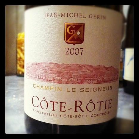 Blog vin - Jean Michel Gerin – Côte Rôtie – Champin Le Seigneur ... | oenologie en pays viennois | Scoop.it