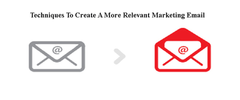 Techniques To Create A More Relevant Marketing Email | AlphaSandesh Email Marketing Blog | best email marketing Tips | Scoop.it