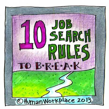 Ten Job Search Rules to Break | Career Planning Tricks & Treats | Scoop.it