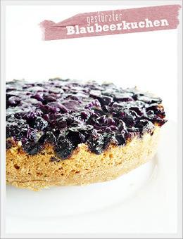 Genusskochen: Gestürzter Blaubeerkuchen | Brownies, Muffins, Cheesecake & andere Leckereien | Scoop.it