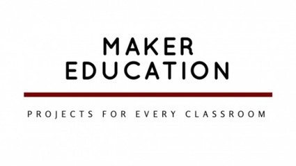 9 Maker Projects for Beginner Maker Ed Teachers | Teach.com | Education | Scoop.it