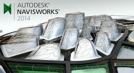 An Overview - Autodesk Navisworks 2014 and Its Enhancements | BIM Forum | Scoop.it