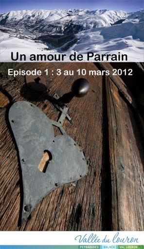 """Opération """"Un amour de Parrain-Episode 1"""" sur Facebook   Louron Peyragudes Pyrénées   Scoop.it"""