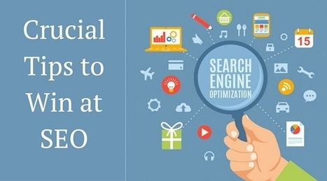 Crucial Tips to Win at SEO | SEO SEM SMO | Scoop.it