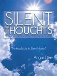 SILENT THOUGHTS - Angus Dike : Trafford Book Store   Trafford Publishing Bookstore   Scoop.it