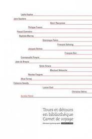 Tours et détours en bibliothèque : carnet de voyage | Enssib | Quatrième lieu | Scoop.it