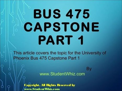 BUS 475 Capstone Final Exam Part 1 | UOP Final Exam Questions With Answers | Scoop.it