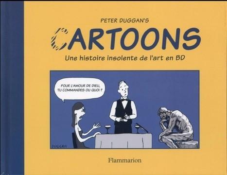 (C)Artoons, une histoire insolente de l'art en BD | enseignement disciplinaire info doc | Scoop.it