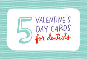 Download FREE, Awesome Dental Practice Valentine's Day Cards!   Local Search News For APM Dentists   Scoop.it