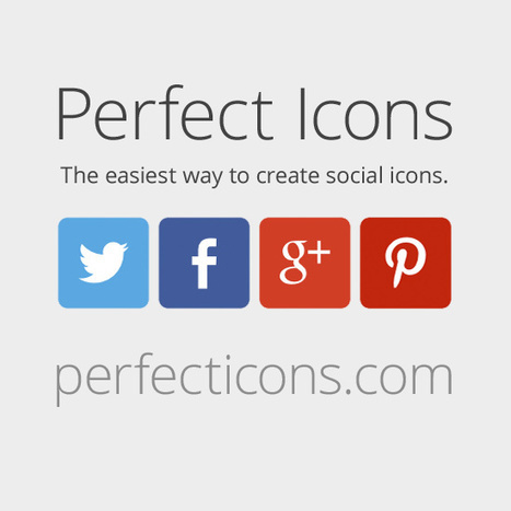 Perfect Icons - A social icon creation tool. | Social Icons | Scoop.it
