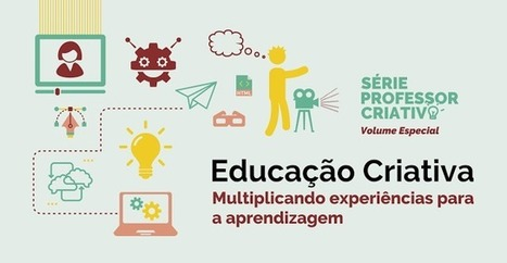 Ebook gratuito reúne experiências criativas de professores brasileiros e portugueses | Ensinar e Aprender no séc. 21 (Teaching and Learning in the 21st century) | Scoop.it