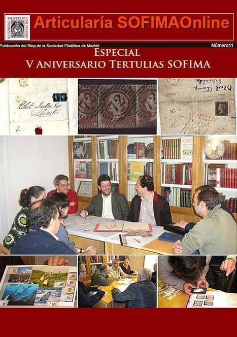 Sociedad Filatélica de Madrid: Articularía de SOFIMAOnline 11. V Aniversario Tertulias de SOFIMA | SOFIMA al Día | Scoop.it