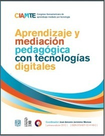 educomunicacion.com: Nuevo libro: Aprendizaje y Mediación Pedagógica con Tecnologías Digitales. PDF Gratis | Formación Digital | Scoop.it